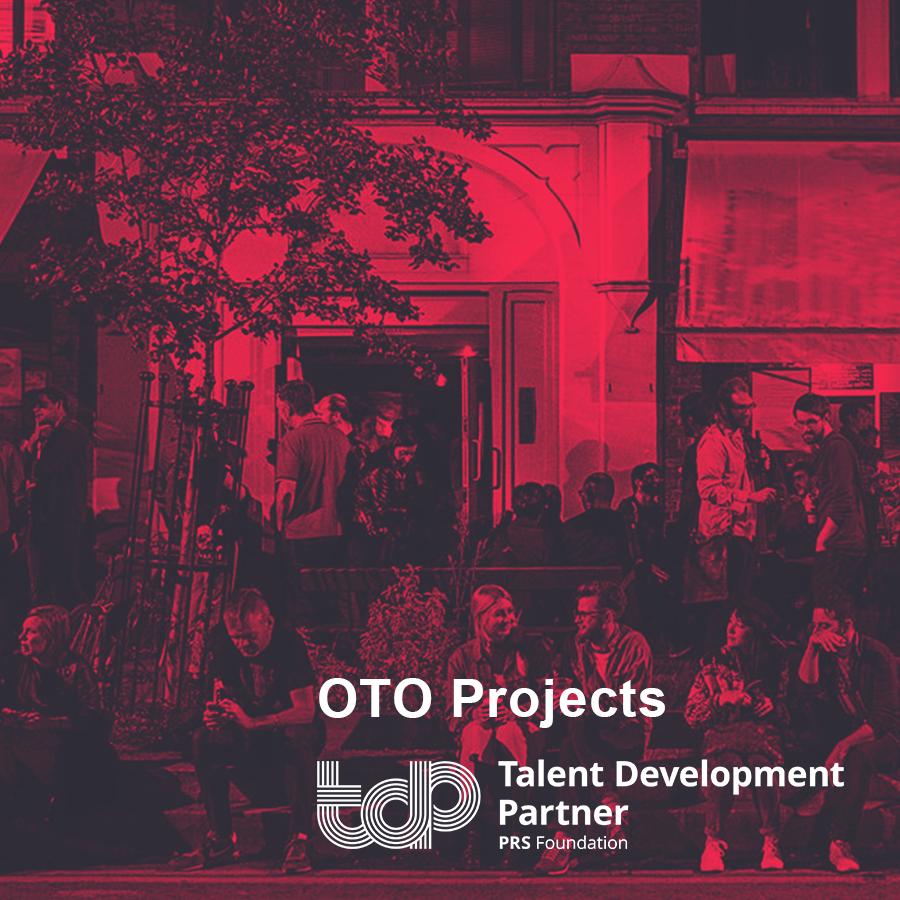 Talent Development Partner 2019: OTO Projects