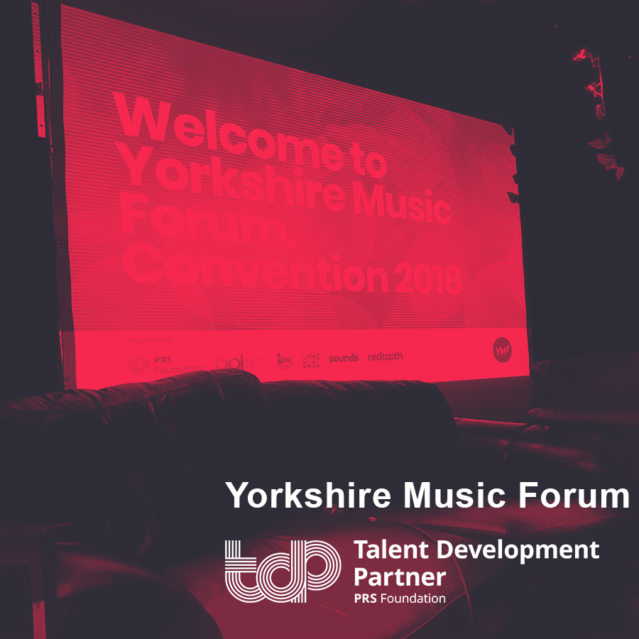 Talent Development Partners 2019: Yorkshire Music Forum (Higher Rhythm ltd)