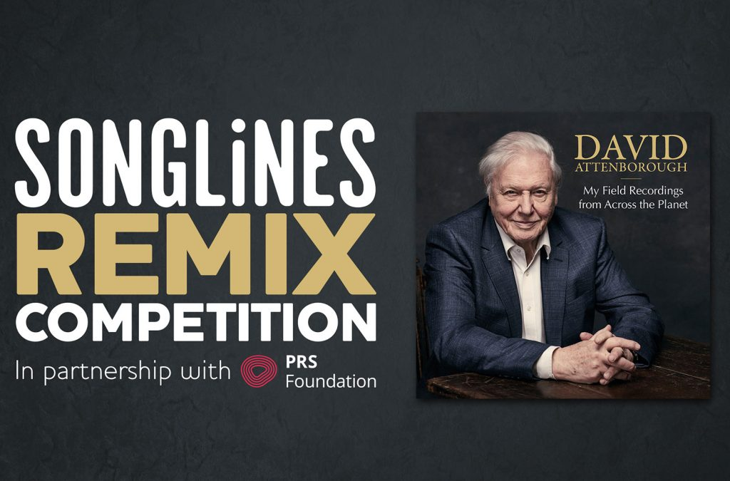 Opportunity to remix David Attenborough's field recording and perform at the Songlines Music Awards