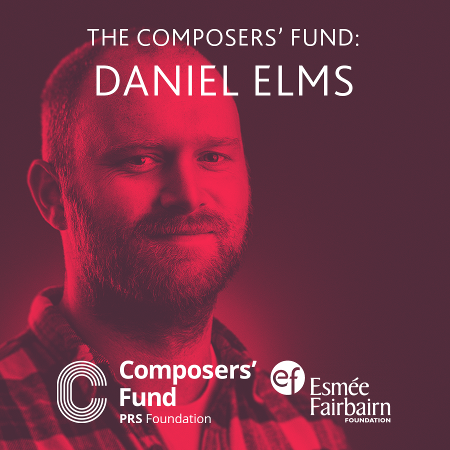 The Composers' Fund: Daniel Elms