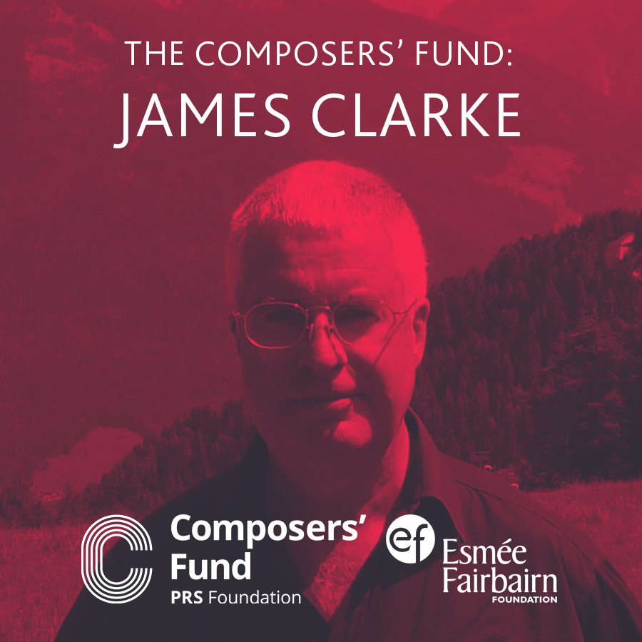 The Composers' Fund: James Clarke