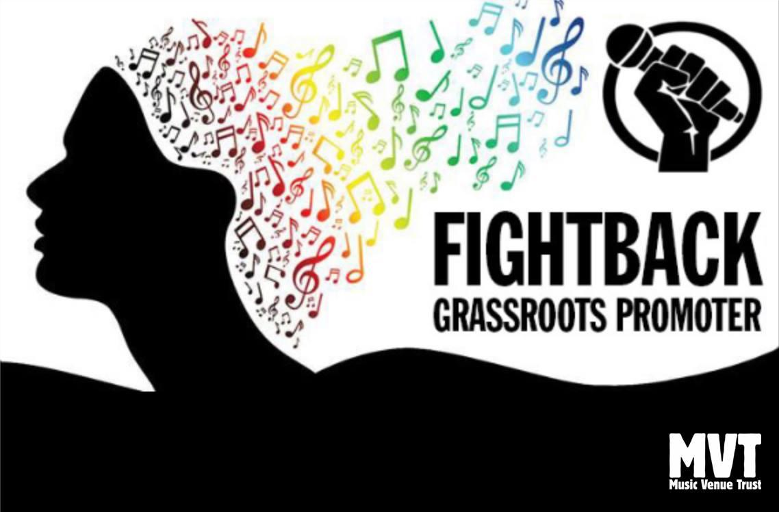 Music Venue Trust's Fightback:Grassroots Promoter
