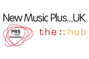 New Music Plus…UK – Producers and Host Organisations announced